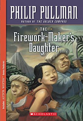 The Firework-Maker's Daughter (Scholastic Signature)
