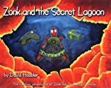img - for Zonk and the Secret Lagoon: The Further Adventures of Zonk the Dreaming Tortoise book / textbook / text book