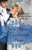 The Sweetest Kiss (Volume 1)