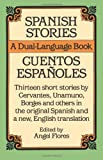 Spanish Stories / Cuentos Espaoles (A Dual-Language Book) (English and Spanish Edition)