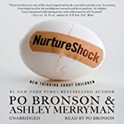 NurtureShock: New Thinking About Children | [Po Bronson, Ashley Merryman]
