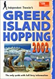 img - for Independent Traveler's Greek Island Hopping 2002 book / textbook / text book
