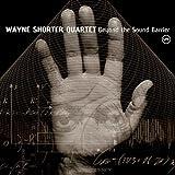 echange, troc Wayne Shorter Quartet, Felix Mendelssohn - Beyond The Sound Barrier