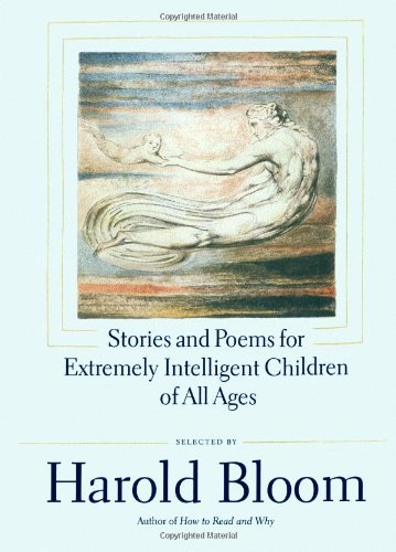Stories and Poems for Extremely Intelligent Children of All Ages