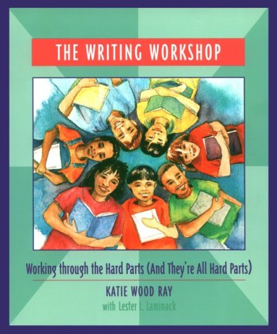 The Writing Workshop: Working Through the Hard Parts (And...