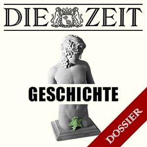 Thema Geschichte (DIE ZEIT) Hörbuch