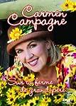 Carmen Campagne / Sur La Ferme De Gra...