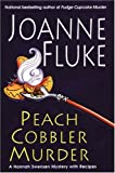 Peach Cobbler Murder: A Hannah Swensen Mystery with Recipes (0758201540) by Joanne Fluke