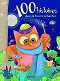 100 histoires dans la for�t enchant�e