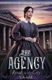 The Agency 4: Rivals in the City (The Agency Mysteries)