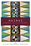 img - for Huihui: Navigating Art and Literature in the Pacific book / textbook / text book