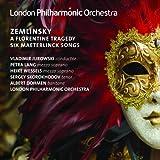 ツェムリンスキー:歌劇「フィレンツェの悲劇」&メーテルランク歌曲集( Zemlinsky: A Florentine Tragedy & Six Maeterlinck Songs)