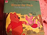 Winnie the Pooh The Blustery Day (Golden Tell-A-Tale Book) (0307070727) by A. A. Milne