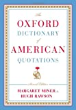The Oxford Dictionary of American Quotations Margaret Miner