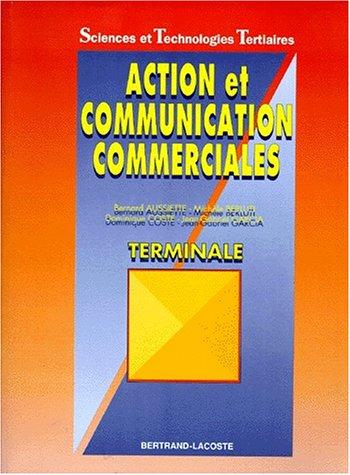 action-et-communication-commerciales-terminale-sciences-et-technologies-tertiaire