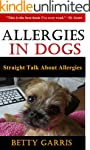 Allergies In Dogs: Straight Talk Abou...