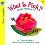 What Is Pink?: A Poem About Colors (Harper Growing Tree)
