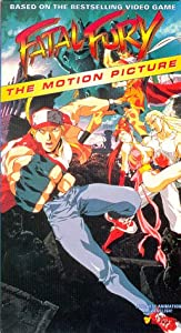Fatal Fury the Motion Picture [VHS]