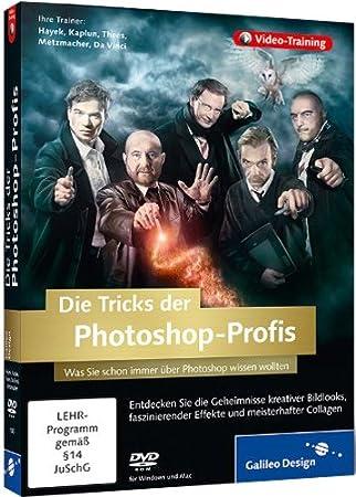 Die Tricks der Photoshop-Profis - Vol. 1