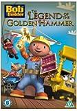 Bob The Builder - The Legend Of The Golden Hammer [DVD] [2009]