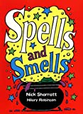 Spells and Smells (0439999316) by Robinson, Hilary