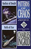 Radius of Doubt &amp; Path of Fire (Patterns of Chaos, Omnibus 1)