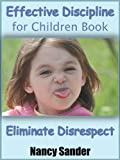 img - for Effective Discipline for Children Book - Eliminate Disrespect (Successful Parenting Solutions) book / textbook / text book