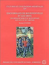 Enguerrand de Bournonville et les siens : Un lignage noble du Boulonnais aux XIVe et XVe siècles