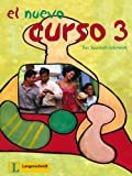 El Nuevo Curso 3 - Lehr- und Arbeitsbuch: Das Spanisch-Lehrwerk -