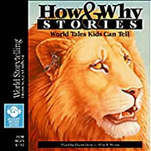 How and Why Stories Audiobook by Martha Hamilton, Mitch Weiss Narrated by Martha Hamilton, Mitch Weiss,  others