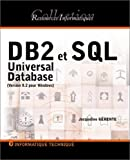 DB2 et SQL : Universal Database (version 8.2 pour Windows)
