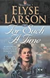 For Such a Time (Women of Valor)