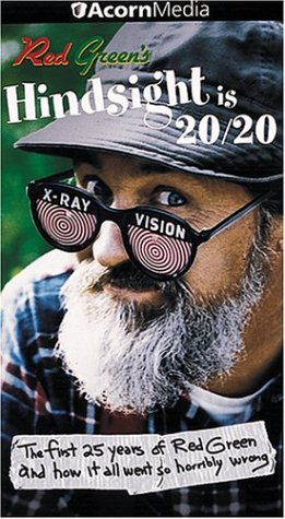 Red Green: Hindsight Is 20/20 [VHS]