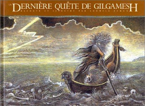 La dernière quête de Gilgamesh