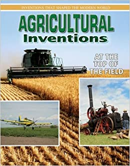 modern agriculture inventions for - photo #39
