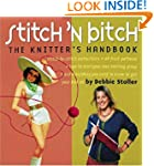 Stitch 'n Bitch Handbook: Instruction...
