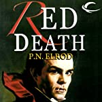 Red Death: Jonathan Barrett, Gentleman Vampire, Book 1 (       UNABRIDGED) by P. N. Elrod Narrated by Frazer Douglas