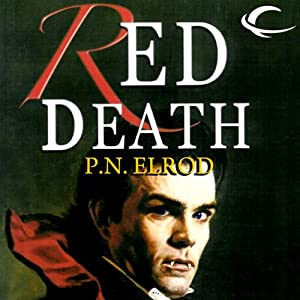 Red Death: Jonathan Barrett, Gentleman Vampire, Book 1 | [P. N. Elrod]