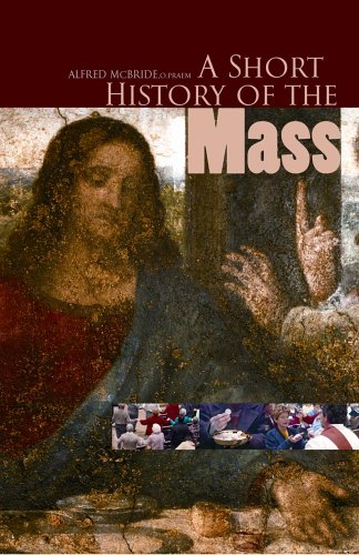 A Short History of the Mass, ALFRED MCBRIDE