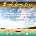 Words from Jesus: September: A Reading for Every Day of the Month Hörbuch von Simon Peterson Gesprochen von: Simon Peterson