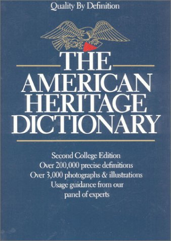 The American Heritage Dictionary: Second College Edition