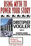 Using Myth to Power Your Story (3 CDs)