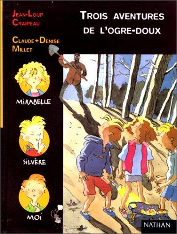 Trois aventures de l'Ogre-Doux