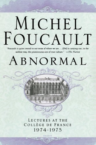 Abnormal: Lectures at the Collège de France, 1974-1975