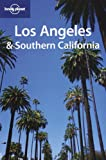 Lonely Planet Los Angeles & Southern California (Lonely Planet Los Angeles & Southern California)