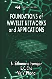 Foundations of wavelet networks and applications /