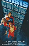 Crisis on Infinite Earths (1596873434) by Marv Wolfman
