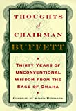 img - for Thoughts of Chairman Buffett: Thirty Years of Unconventional Wisdom from the Sage of Omaha book / textbook / text book