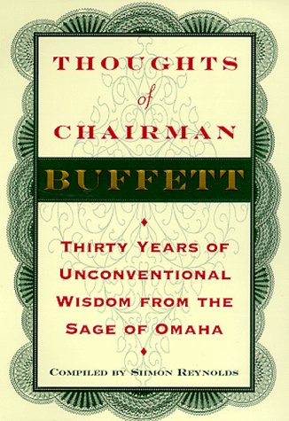 Image for Thoughts of Chairman Buffett : Thirty Years of Unconventional Wisdom from the Sage of Omaha