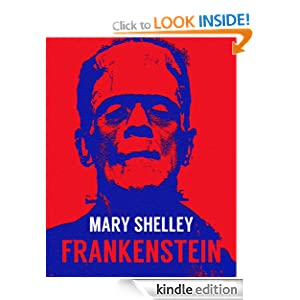 FRANKENSTEIN (illustrated, definitive 1831 edition)